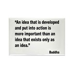 Buddha Idea Into Action Quote Rectangle Magnet