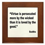 Buddha Persecuted Virtue Quote Framed Tile
