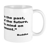 Buddha Present Moment Quote Small Mug