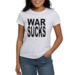 War Sucks Women's T-Shirt