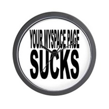 Your Myspace Page Sucks Wall Clock