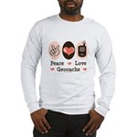 Peace Love Geocache Geocaching Long Sleeve T-Shirt