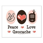 Peace Love Geocache Geocaching Small Poster