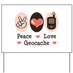 Peace Love Geocache Geocaching Yard Sign
