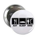 Eat Sleep Bird (v2) 2.25