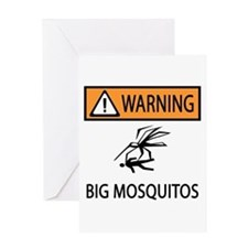 Warning Big Mosquitos Greeting Card