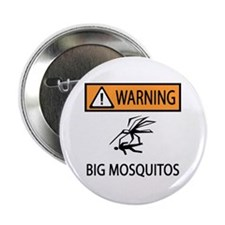 "Warning Big Mosquitos 2.25"" Button (10 pack)"