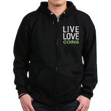 Live Love Coins Zip Hoodie