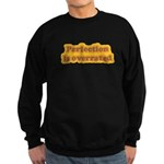 Perfection Sweatshirt (dark)