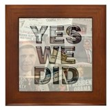 Yes We Did Framed Tile