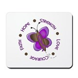 Hope Courage 1 Butterfly 2 PURPLE Mousepad