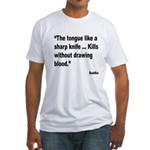 Buddha Sharp Tongue Quote (Front) Fitted T-Shirt
