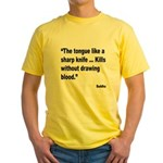 Buddha Sharp Tongue Quote (Front) Yellow T-Shirt