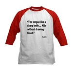 Buddha Sharp Tongue Quote (Front) Kids Baseball Je