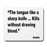 Buddha Sharp Tongue Quote Mousepad