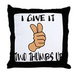 TWO THUMBS UP Throw Pillow