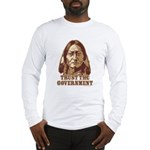 Trust the Government Long Sleeve T-Shirt