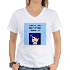 funny beautician beauty joke Shirt