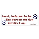 Dog Prayer Bumper Bumper Sticker