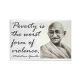 Gandhi Qute - Poverty is the Rectangle Magnet