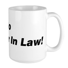 Go Daughter In Law! Large Mug