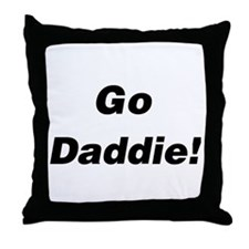 Go Daddie! Throw Pillow