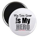BrainCancerHero TwinSister Magnet