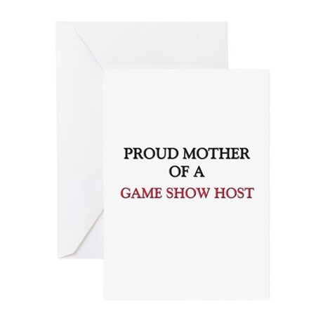 Proud Mother Of A GAME SHOW HOST Greeting Cards (P