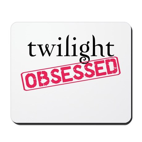 Twilight Obsessed Mousepad