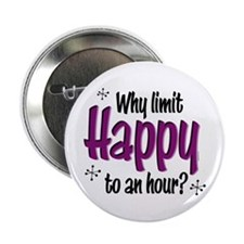 "Limit Happy Hour? 2.25"" Button"