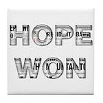 Hope Won Tile Coaster
