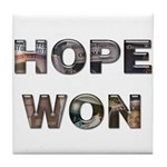 Hope Won Tile Coaster