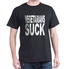 Vegetarians Suck T-Shirt