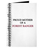 Proud Mother Of A FOREST RANGER Journal