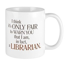 I am a Librarian! Coffee Mug