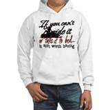 If You Can't Ride It... snowmobiling Hoodie