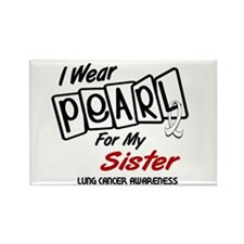 I Wear Pearl For My Sister 8 Rectangle Magnet (10
