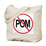 Just Say No to POM Tote Bag