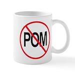 Just Say No to POM Mug