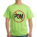 Just Say No to POM Green T-Shirt