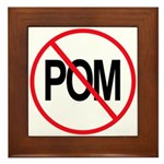 Just Say No to POM Framed Tile