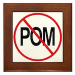 Just Say No to POM Framed Tile
