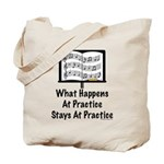 What Happens At Practice Orchestra Tote Bag