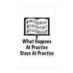 What Happens At Practice Band Rectangle Sticker 1