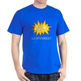 Boom Lawyered! T-Shirt