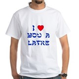 I Love You a Latke Shirt