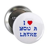 I Love You a Latke 2.25&quot; Button (10 pack)