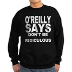 DON'T BE RIDICULOUS Sweatshirt (dark)