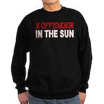 X OFFENDER In The SUN Sweatshirt (dark)