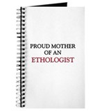 Proud Mother Of An ETHOLOGIST Journal